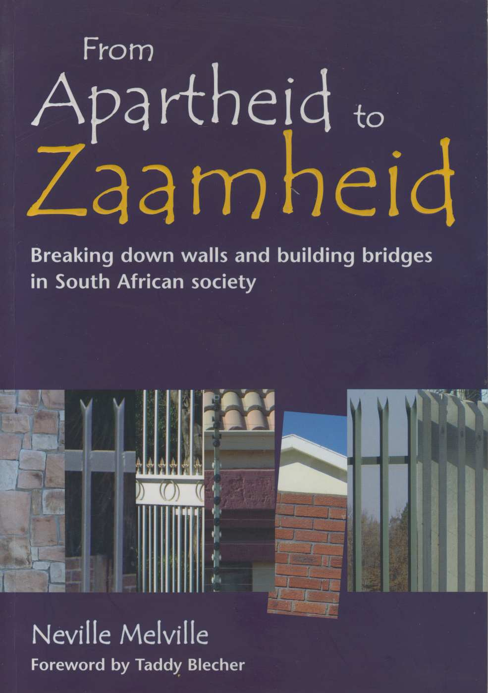 From Apartheid to Zaamheid – a book review
